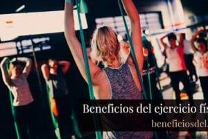 beneficios del ejercicio fisico