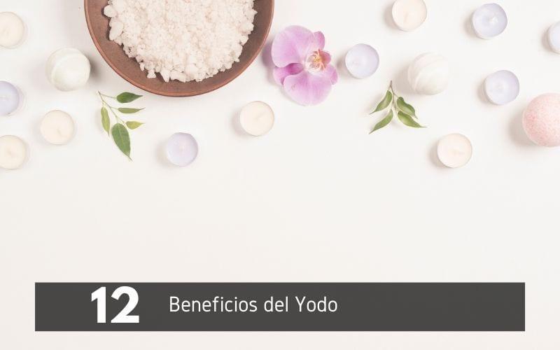 12 beneficios del yodo